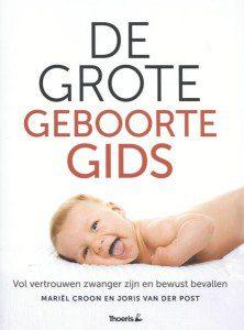 De grote geboortegids - Mariel Croon & Joris van der Post
