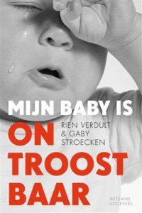Mijn baby is ontroostbaar – Rien Verdult en Gaby Stroecken