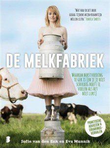 De Melkfabriek - Sophie van den Enk, Eva Munnik
